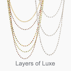 Layers of Luxe