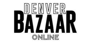 Denver Bazaar Online