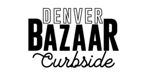 Denver Bazaar Curbside