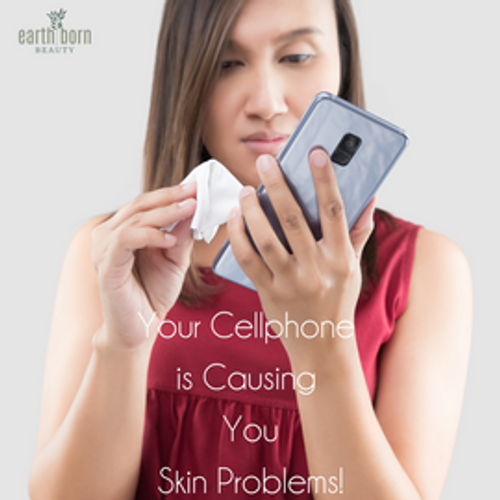 Your Cellphone is Causing You Skin Problems!