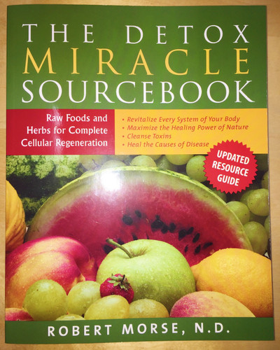 Dr Morse The Detox Miracle Sourcebook