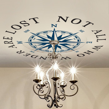 Ceiling Medallion Compass Rose Decal Nautical Decor NOT ALL WHO WANDER ARE LOST WWW.AMERIDECALS.COM
