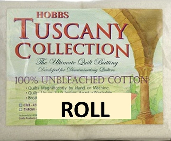 TUSCANY UNBLEACHED COTTON BATTING BY THE ROLL