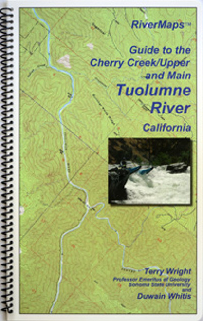 Tuolumne River, CA, Cherry Creek/Upper and Main