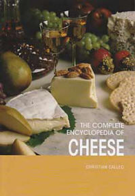Complete Encyclopedia of Cheese