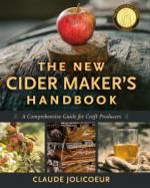 The New Cider Maker's Handbook by Claude Jolicoeur