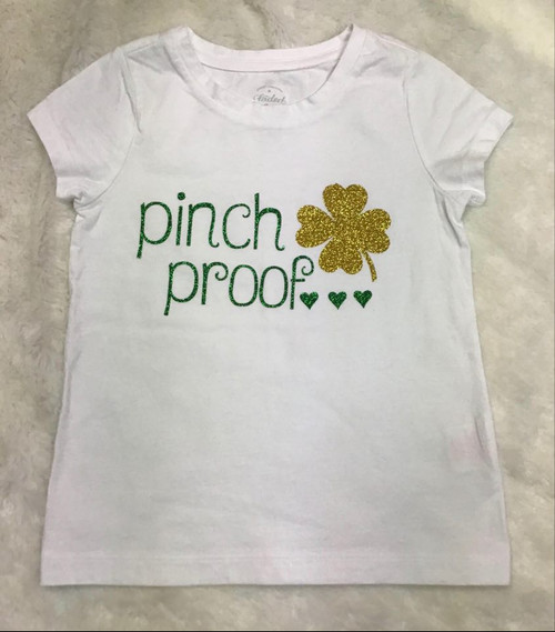 St. Patrick's Day Pinch Proof with Clover Girls Tee Shirt, St. Patrick's Day Girls Tee Shirt, St. Patty's Day Girls Tee Shirt, St. Paddy's Day Girls Tee Shirt, Pinch Proof, Pinch Proof Shirt