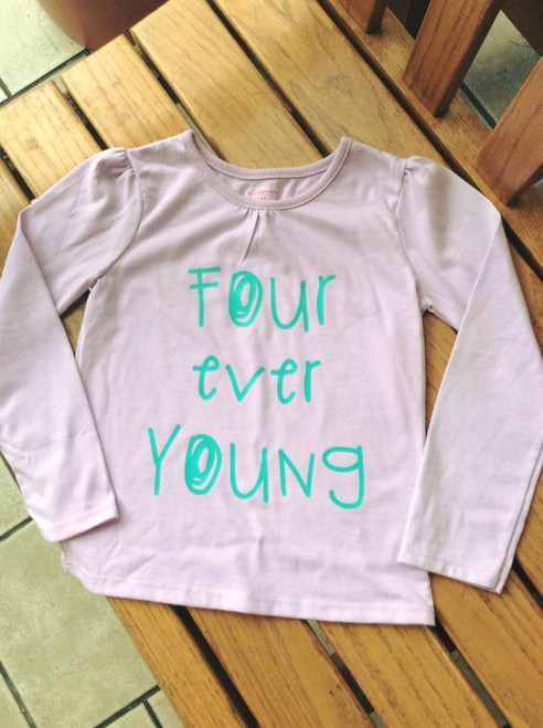 Girl's Four ever Young Long Sleeved  Fourth Birthday Shirt, Fourth Birthday Shirt, Girl's Shirt, Four ever young, Girl's Birthday Shirt, Birthday Girl Shirt