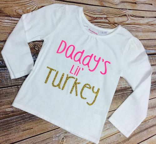 Girl's Daddy's Lil Turkey Thanksgiving Shirt, Girl's Thanksgiving Shirt, Girl's Shirt, Girl's Clothing, Toddler Clothing, Toddler Thanksgiving Shirt, Daddy's Girl, Daddy's Little Turkey