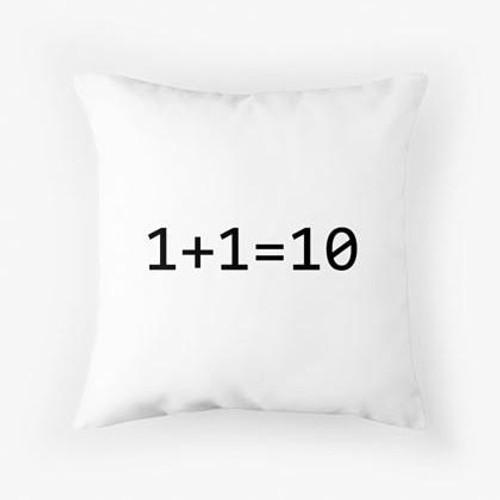1+1=10 Pillow