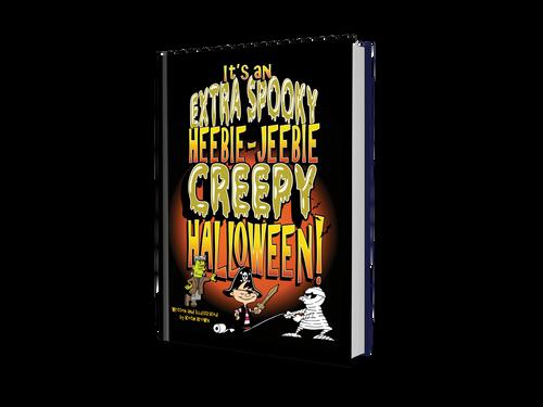 It's an Extra Spooky Heebie Jeebie Creepy Halloween