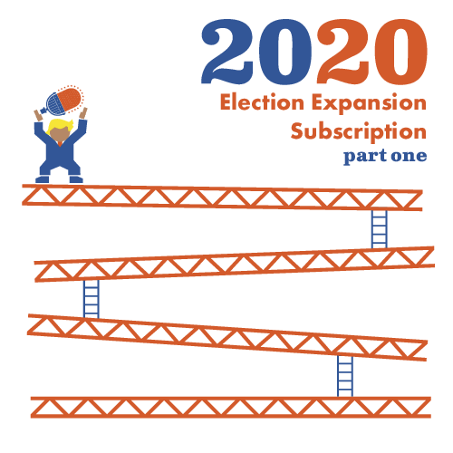 The Contender: 2020 Election Expansion Subscription Part 1