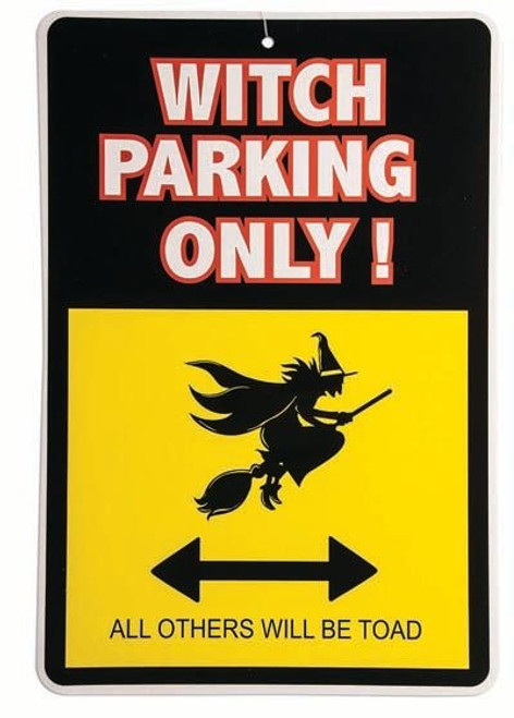 Witch Parking Only Sign - Measures  32cm by 21cm.  The Littlest Costume Shop in Melbourne
