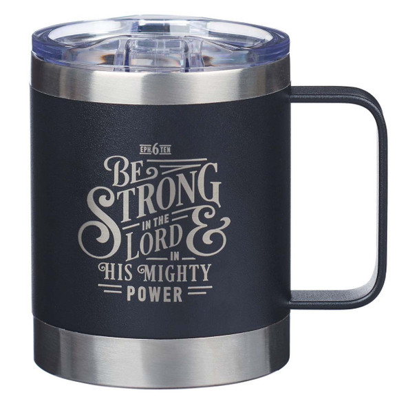 Be Strong in the LORD Camp Style Stainless Steel Mug