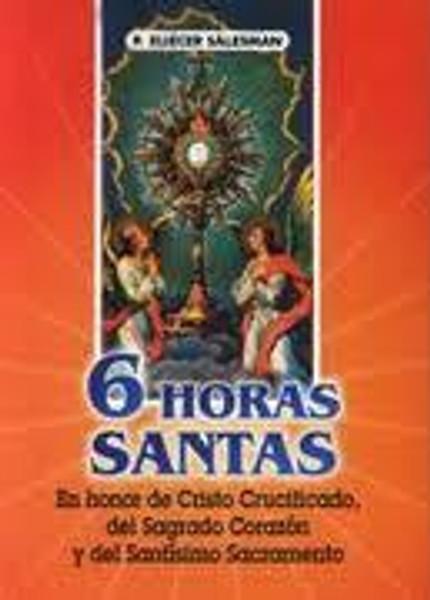 06578 : 6 HORAS SANTAS