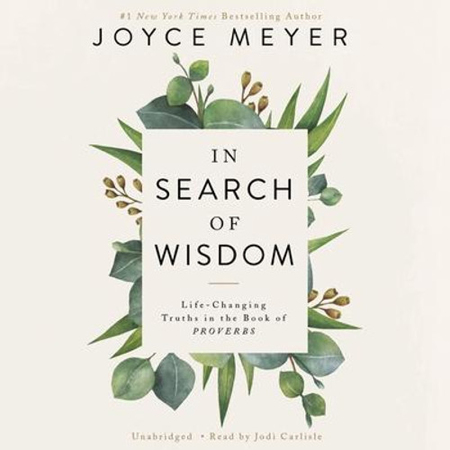 In Search of Wisdom: Life-Changing Truths in the Book of Proverbs CD