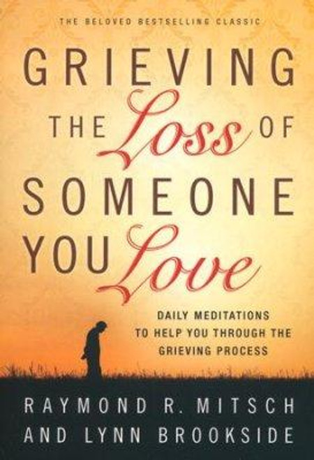 <div>Few losses are as painful as the death of someone you love. No valley is as vast as grief, no journey as personal and life-changing. Compassionate and wise guides, Raymond Mitsch and Lynn Brookside, shine a light on the road through grief. They can help you endure the anguish and uncertainty; understand the cycles of grief; sort through the emotions of anger, guilt, fear and depression; and face the God who allowed you to lose the one you love. This series of thoughtful daily devotions shares wisdom, insight and comfort that will help hurting people through and beyond their grief.</div> <div></div> <div></div> <div> <ul> <li> <span>Author: </span><span>Raymond R. Mitsch and Lynn Brookside</span> </li> <li><span>Paperback</span></li> <li><span>208 Pages</span></li> <li> <span>Dimensions: 6.5 X 4.50</span> <span>inches </span><span></span> </li> </ul> </div>