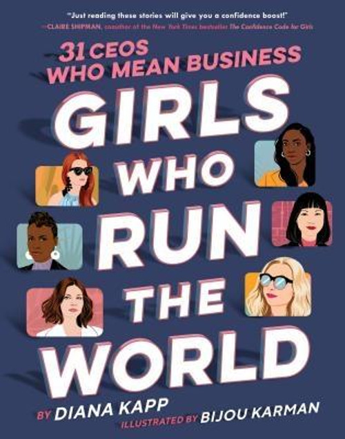<b>The perfect graduation gift for future entrepreneurs Part biography, part business how-to, and fully empowering, this book shows that<b> y<b>ou're never too young to dream BIG </b></b>With colorful portraits, fun interviews and DIY tips, <i>Girls Who Run the World</i> features the success stories of 31 leading ladies today of companies like Rent the Runway, PopSugar, and Soul Cycle.</b> <p></p>Girls run biotech companies.<br>Girls run online fashion sites.<br>Girls run environmental enterprises. <br>They are creative. They are inventive. They mean business. <br>Girls run the world.<br>This collection gives girls of all ages the tools they need to follow their passions, turn ideas into reality and break barriers in the business world. <p></p>INCLUDES: <br>Jenn Hyman, Rent the Runway<br> Sara Blakely, Spanx<br> Emma Mcilroy, Wildfang<br> Katrina Lake, Stitch Fix<br> Natasha Case, Coolhaus<br> Diane Campbell, The Candy Store<br> Kara Goldin, Hint Water<br> Anne Wojcicki, 23andMe<br> Rachel Haurwitz, Caribou Bioscience<br> Nina Tandon, EpiBone<br> Jessica Matthews, Uncharted Power<br> Jane Chen, Embrace <br> Emily N ez Cavness, Sword &amp; Plough<br> Hannah Lavon, Pals<br> Leslie Blodgett, Bare Escentuals/Bare Minerals<br> Katia Beauchamp, Birchbox<br> Emily Weiss, Glossier<br> Christina Stembel, Farmgirl Flowers<br> Mariam Naficy, Minted<br> Maci Peterson, On Second Thought<br> Stephanie Lampkin, Blendoor<br> Sarah Leary, Nextdoor<br> Amber Venz, RewardStyle<br> Lisa Sugar, Pop Sugar<br> Beatriz Acevedo, MiTu network<br> Julie Rice and Elizabeth Cutler, Soul Cycle<br> Suzy Batiz, Poo-Pourri<br> Tina Sharkey, Brandless<br> Jesse Genet, Lumi<br> Tracy Young, Plan Grid<br><br><b>Author:</b> Diana Kapp<br><b>Publisher:</b> Delacorte Press<br><b>Published:</b> 10/15/2019<br><b>Pages:</b> 320<br><b>Binding Type:</b> Hardcover<br><b>Weight:</b> 2.12lbs<br><b>Size:</b> 9.10h x 7.30w x 1.10d<br><b>ISBN:</b> 9781984893055<br><br><b>Review Citation(s): </b><br><i>Kirkus Review