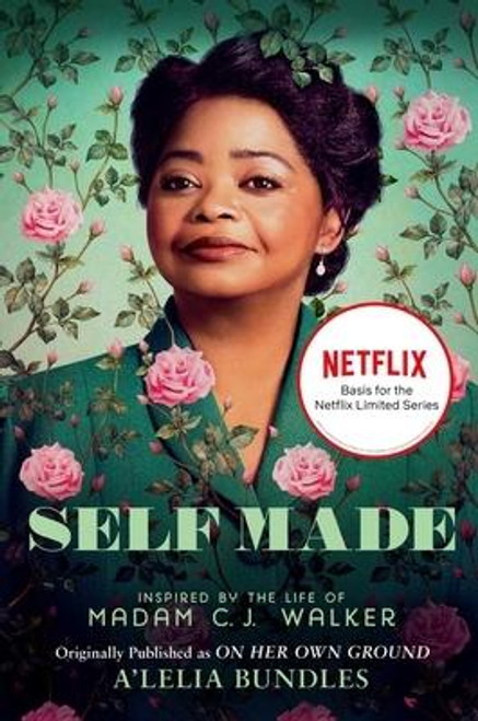 """<b>Now a Netflix series starring Octavia Spencer, </b><b><i>Self Made </i></b><b>(formerly titled </b><b><i>On Her Own Ground</i></b><b>) is the first full-scale biography of """"one of the great success stories of American history"""" (</b><b><i>The Philadelphia Inquirer</i></b><b>), Madam C.J. Walker--the legendary African American entrepreneur and philanthropist--by her great-great-granddaughter, A'Lelia Bundles.</b> <p></p>The daughter of formerly enslaved parents, Sarah Breedlove--who would become known as Madam C. J. Walker--was orphaned at seven, married at fourteen, and widowed at twenty. She spent the better part of the next two decades laboring as a washerwoman for $1.50 a week. Then--with the discovery of a revolutionary hair care formula for black women--everything changed. By her death in 1919, Walker managed to overcome astonishing odds: building a storied beauty empire from the ground up, amassing wealth unprecedented among black women, and devoting her life to philanthropy and social activism. Along the way, she formed friendships with great early-twentieth-century political figures such as Ida B. Wells, Mary McLeod Bethune, W.E.B. Du Bois, and Booker T. Washington.<br><br><b>Author:</b> A'Lelia Bundles<br><b>Publisher:</b> Scribner Book Company<br><b>Published:</b> 03/24/2020<br><b>Pages:</b> 416<br><b>Binding Type:</b> Paperback<br><b>Weight:</b> 0.95lbs<br><b>Size:</b> 9.20h x 6.10w x 1.20d<br><b>ISBN:</b> 9781982126674"""