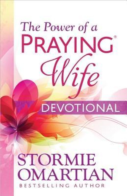 The Power of a Praying Wife Devotional by Omartian, Stormie (Paperback)