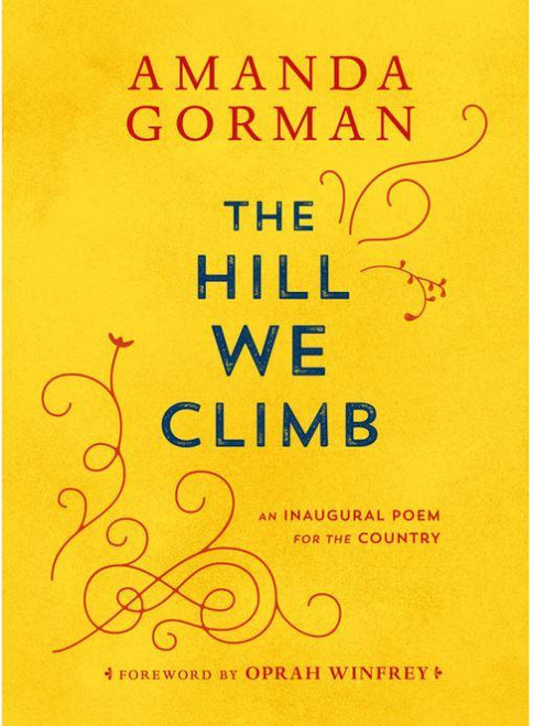 """<div data-mce-fragment=""""1"""" class=""""text"""">Amanda Gorman's powerful and historic poem """"The Hill We Climb,"""" read at President Joe Biden's inauguration, is now available as a collectible gift edition.<br> </div> <div data-mce-fragment=""""1"""" class=""""text""""> <br data-mce-fragment=""""1"""">""""Stunning."""" --CNN<br data-mce-fragment=""""1"""">""""Dynamic."""" --NPR<br data-mce-fragment=""""1"""">""""Deeply rousing and uplifting."""" --<i data-mce-fragment=""""1"""">Vogue</i><b data-mce-fragment=""""1""""><br data-mce-fragment=""""1""""></b> <p data-mce-fragment=""""1""""><br data-mce-fragment=""""1""""></p> On January 20, 2021, Amanda Gorman became the sixth and youngest poet to deliver a poetry reading at a presidential inauguration. Taking the stage after the 46th president of the United States, Joe Biden, Gorman captivated the nation and brought hope to viewers around the globe. Her poem """"The Hill We Climb: An Inaugural Poem for the Country"""" can now be cherished in this special gift edition. Including an enduring foreword by Oprah Winfrey, this keepsake celebrates the promise of America and affirms the power of poetry.</div> <div data-mce-fragment=""""1"""" class=""""text""""></div> <div data-mce-fragment=""""1"""" class=""""text""""></div> <div data-mce-fragment=""""1"""" class=""""text"""">Author:Amanda Gorman</div> <div data-mce-fragment=""""1"""" class=""""text""""><strong></strong></div>"""