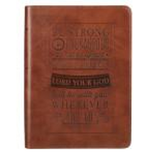"""<p><span style=""""font-weight: 400;"""">This Brown Journal features Scripture from Joshua 1:9 debossed into the front cover in a creative, stylized design. A seamless Celtic knot pattern is impressed into the back cover. The journal cover is constructed of quality LuxLeather material. Each lined page includes a line from Scripture and there is an attached ribbon page marker. </span></p> <p><span style=""""font-weight: 400;"""">This writing journal is perfect for gift-giving and includes a presentation page in the front.</span></p> <p></p> <ul> <li style=""""font-weight: 400;""""> <span style=""""font-weight: 400;"""">240</span><span style=""""font-weight: 400;""""> Pages </span> </li> <li style=""""font-weight: 400;""""><span style=""""font-weight: 400;"""">Presentation Page for Gift-giving</span></li> <li style=""""font-weight: 400;""""><span style=""""font-weight: 400;"""">LuxLeather Material</span></li> <li style=""""font-weight: 400;""""><span style=""""font-weight: 400;"""">Attached Satin Ribbon Page Marker</span></li> <li style=""""font-weight: 400;""""><span style=""""font-weight: 400;"""">5 1/4 x 7 </span></li> </ul>"""