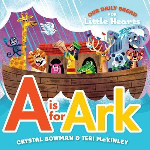 Noah's ark is one of many well-known stories in the Bible that show children how much God loves them. <i>Our Daily Bread for Little Hearts: A is for Ark</i> brings this amazing story to life, while highlighting all twenty-six letters of the alphabet. Through a combination of delightful rhymes and colorful images, this adorable book takes you and your little ones on an exciting adventure with Noah and all the animals.<br><br><b>Author:</b> Crystal Bowman, Teri McKinley<br><b>Publisher:</b> Our Daily Bread Publishing<br><b>Published:</b> 03/01/2017<br><b>Pages:</b> 18<br><b>Binding Type:</b> Board Books<br><b>Weight:</b> 0.55lbs<br><b>Size:</b> 6.00h x 6.00w x 0.60d<br><b>ISBN:</b> 9781627075992