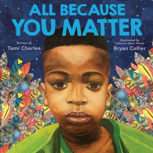 <b> </b><p><b>A lyrical, heart-lifting love letter to Black and brown children everywhere: reminding them how much they matter, that they have always mattered, and they always will, from powerhouse rising star author Tami Charles and esteemed, award-winning illustrator Bryan Collier.</b></p><br> <p><b>Instant <i>New York Times</i> bestseller </b></p><p><b>The #1 Amazon Best Children's Book of 2020</b></p><p><b>A Best Book of 2020, <i>School Library Journal</i></b></p><p><b>A Best Picture Book of 2020, <i>Barnes and Noble</i></b></p><p><b></b></p><p><b>A <i>Kirkus Reviews'</i> Best Books of 2020</b></p>* A gem for every household. -- <i>Kirkus Reviews</i>, starred review<p><b>* Stunning. Powerful. Timely. Illustrated inspiration at its best.</b> -- <i>Horn Book</i>, starred review</p><p>Discover this poignant, timely, and emotionally stirring picture book, an ode to Black and brown children everywhere that is full of hope, assurance, and love.</p><p>Tami Charles pens a poetic, lyrical text that is part love letter, part anthem, assuring readers that they always have, and always will, matter. This powerful, rhythmic lullaby reassures readers that their matter and their worth is never diminished, no matter the circumstance: through the joy and wonder of their first steps and first laughs, through the hardship of adolescent struggles, and the pain and heartbreak of current events, they always have, and always will, <i>matter</i>. Accompanied by illustrations by renowned artist Bryan Collier, a four-time Caldecott Honor recipient and a nine-time Coretta Scott King Award winner or honoree, <i>All Because You Matter</i> empowers readers with pride, joy, and comfort, reminding them of their roots and strengthening them for the days to come.</p><p>Lyrical, personal, and full of love, <i>All Because You Matter</i> is for the picture book audience what <i>The Hate U Give</i> was for YA and <i>Ghost Boys</i> was for middle grade: a conversation starter, a community touchstone, 