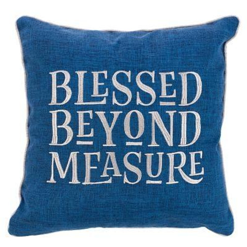 Add a cozy touch to your home with the Blessed Beyond Measure Square Pillow. It features a reminder of the good things in our life.  <br><b> Material:</b> 100% polyester with a polyester filling inside <br><b>Weight:</b> 1.30lbs<br><b>Size:</b> 16.50h x 16.50w x 1.50d<br><b>ISBN:</b> 0843310100295