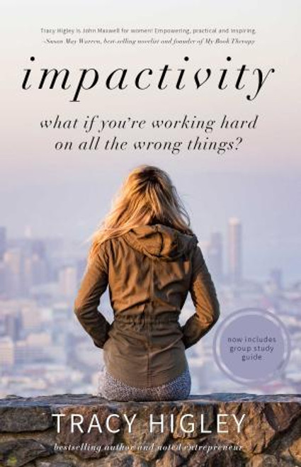 Impactivity:  What if you're working hard on all the wrong things?
