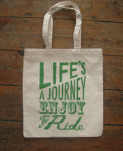 Life's a Journey Tote Bag