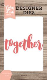 Together Word Die Set
