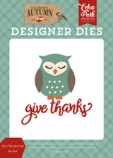 Give Thanks Owl Die Set