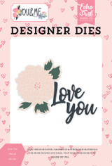 Love You Floral Die Set