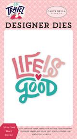 Life is Good Word Die Set