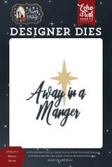Away In A Manger Die Set