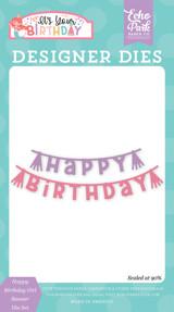 Happy Birthday Girl Banner Die Set