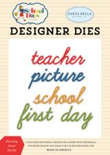 School Days: First Day Word Die Set