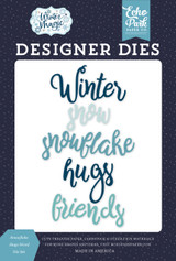 Winter Magic: Snowflakes Hugs Word Die Set