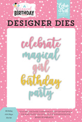 Magical Birthday Girl: Magical Birthday Girl Word Die Set