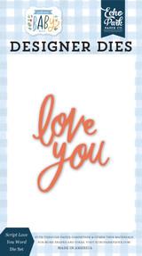 Welcome Baby Boy - Script Love You Word Die Set