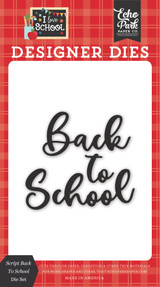 I Love School: Script Back To School Die Set