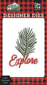 Let's Go Camping: Explore Pine Branch Die Set