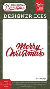 Salutations Christmas: Merry Christmas To You Die Set