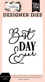 Wedding: Best Day Ever Die Set