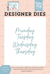 Day In The Life: Monday to Thursday Word Die Set