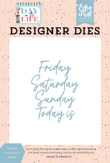 Day In The Life: Friday to Sunday Word Die Set