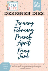 Day In The Life: January to June Word Die Set