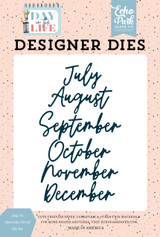 Day In The Life: July to December Word Die Set