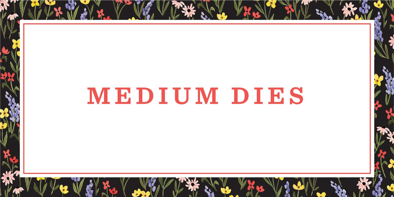 Medium Dies